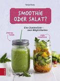 Smoothie oder Salat? (eBook, ePUB)