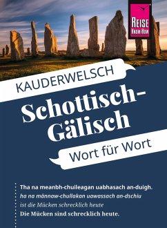 Reise Know-How Sprachführer Schottisch-Gälisch - Wort für Wort: Kauderwelsch-Band 172 (eBook, ePUB) - Klevenhaus, Michael