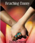 Reaching Danny (eBook, ePUB)