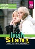 Reise Know-How Sprachführer Irish Slang - echt irisches Englisch: Kauderwelsch-Band 191 (eBook, ePUB)