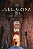 Pellegrina (eBook, ePUB)
