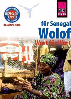 Reise Know-How Sprachführer Wolof für Senegal - Wort für Wort: Kauderwelsch-Band 89 (eBook, ePUB) - Franke, Michael