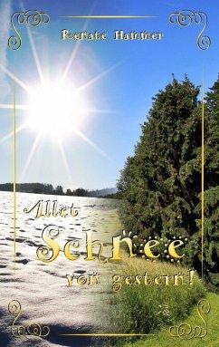 Allet Schnee von gestern (eBook, ePUB)