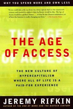 The Age of Access (eBook, ePUB) - Rifkin, Jeremy