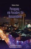 Paraguay - ein Paradies für Auswanderer (eBook, ePUB)