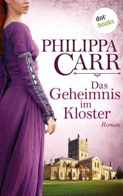 Das Geheimnis im Kloster: Die Töchter Englands - Band 1 (eBook, ePUB)