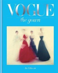 Vogue: The Gown - Ellison, Jo