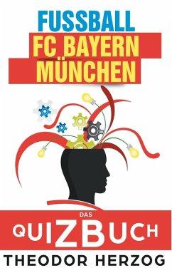 FC Bayern München (eBook, ePUB)