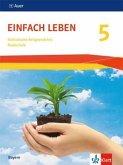 Einfach Leben. Schülerbuch Klasse 5. Ausgabe Bayern Realschule ab 2017