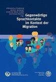 Gegenwärtige Sprachkontakte im Kontext der Migration (eBook, PDF)