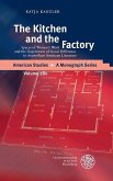 The Kitchen and the Factory (eBook, PDF)