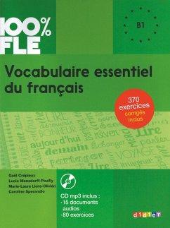 Vocabulaire Essentiel Du Francais NIV. B1 - Livre + CD - Mensdorff, Lucie; Crepieux, Gael; Sperandio, Caroline
