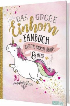 Das große Einhorn-Fanbuch