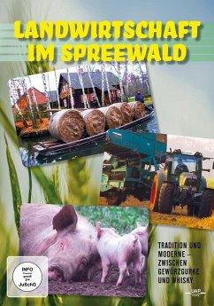 Landwirtschaft im Spreewald - Tradition und Mod...