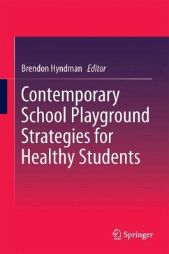 9789811047374 - Herausgeber: Hyndman, Brendon: Contemporary School Playground Strategies for Healthy Students - Book