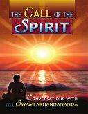 The Call of the Spirit: Conversations With Swami Akhandananda (eBook, ePUB)