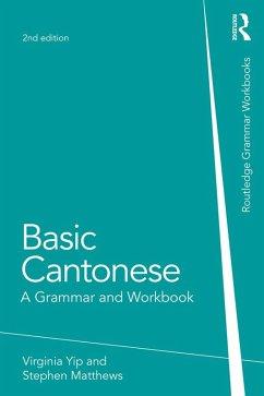 Basic Cantonese (eBook, ePUB) - Yip, Virginia; Matthews, Stephen