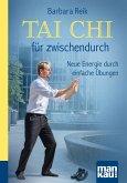 Tai Chi für zwischendurch. Kompakt-Ratgeber (eBook, PDF)