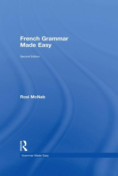 French Grammar Made Easy (eBook, PDF) - Mcnab, Rosi