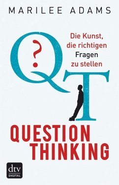 QT - Question Thinking (eBook, ePUB) - Adams, Marilee