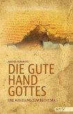 Die gute Hand Gottes (eBook, ePUB)