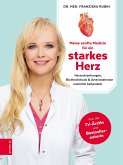 Meine sanfte Medizin für ein starkes Herz (eBook, ePUB)