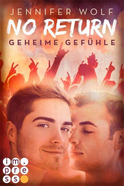 No Return 1: Geheime Gefühle (eBook, ePUB) - Wolf, Jennifer
