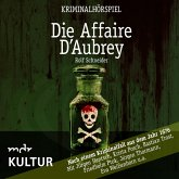 Die Affaire d'Aubrey – Kriminalhörspiel (MP3-Download)