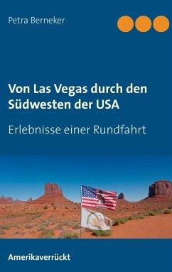 Von Las Vegas durch den Südwesten der USA (eBook, ePUB)