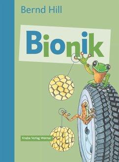 Bionik - Von der Natur lernen - Hill, Bernd