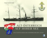 Alt-Österreich auf hoher See