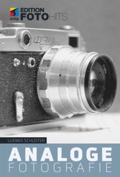 Analoge Fotografie - Schuster, Ludwig