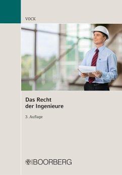 Das Recht der Ingenieure (eBook, PDF) - Vock, Willi
