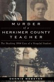 Murder of a Herkimer County Teacher (eBook, ePUB)