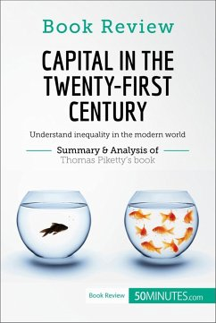 Book Review: Capital in the Twenty-First Century by Thomas Piketty (eBook, ePUB) - 50minutes