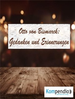 Gedanken und Erinnerungen (eBook, ePUB) - Dallmann, Alessandro