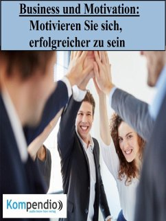 Business und Motivation (eBook, ePUB) - Dallmann, Alessandro