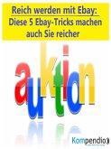 Reich werden mit Ebay (eBook, ePUB)