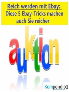 Reich werden mit Ebay (eBook, ePUB) - Dallmann, Alessandro