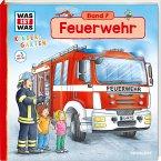 Feuerwehr / Was ist was Kindergarten Bd.7