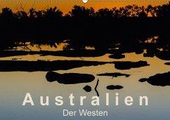 Australien - Der Westen (Wandkalender 2018 DIN A2 quer)