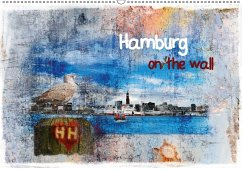 Hamburg on the wall (Wandkalender 2018 DIN A2 quer)
