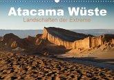 Atacama Wüste - Landschaften der Extreme (Wandkalender 2018 DIN A3 quer)