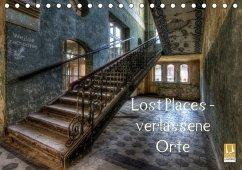 Lost Places - Verlassene Orte (Tischkalender 2018 DIN A5 quer)