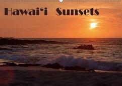 Hawai'i Sunsets (Wandkalender 2018 DIN A2 quer)