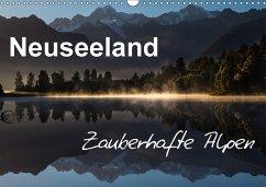 Neuseeland - Zauberhafte Alpen (Wandkalender 2018 DIN A3 quer)