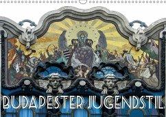 Budapester Jugendstil (Wandkalender 2018 DIN A3 quer)