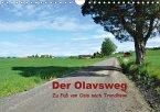 Der Olavsweg (Wandkalender 2018 DIN A4 quer)