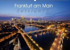Frankfurt am Main Skylights (Wandkalender 2018 DIN A2 quer)