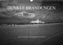 Dunkle Brandungen - Nordsee und Mittelmeer Landschaftsfotografien von Niko Korte (Wandkalender 2018 DIN A3 quer)